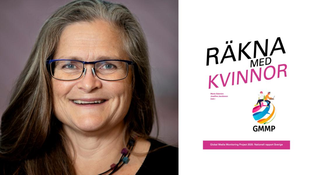 Medieforskaren Maria Edström är samordnare för den svenska delen av globala nyhetsstudien GMMP.